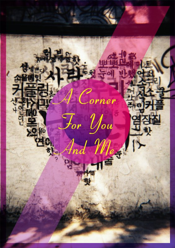 "Sur la fiction ""A Corner for you and me"""