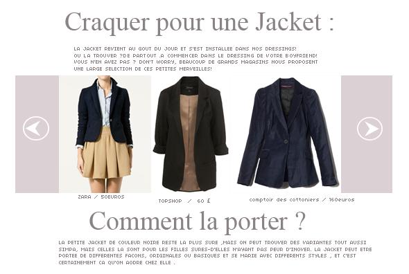 Porter la jacket