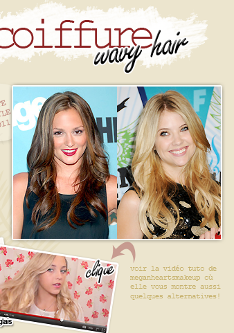 tutoriel coiffure: wavy hairfacebook ▲ twitter ▲ formspring