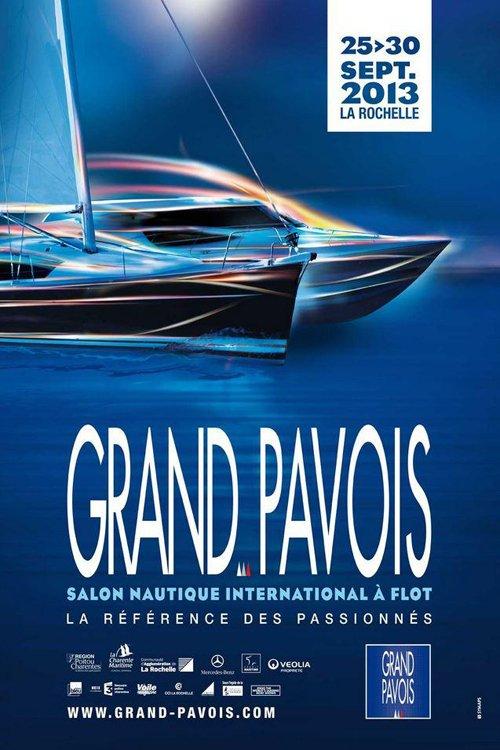 GRAND PAVOIS de La Rochelle - salon nautique international à flot du 25 au 30/9/2013