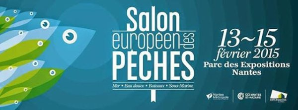 Salon Européen des Pêches du 13 au 15 février 2015 à Nantes