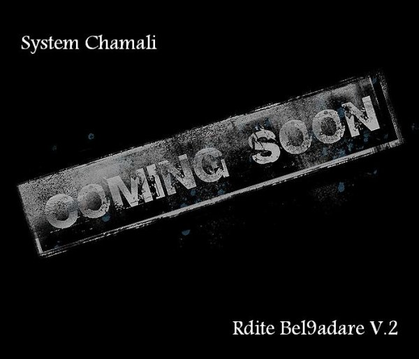 Coming Soon  -Rdite Bel9adare V.2-