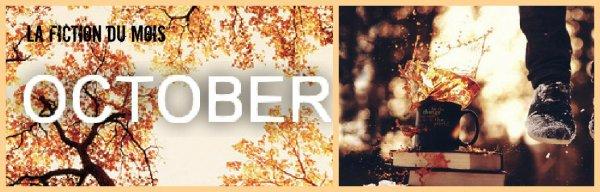 La fiction du mois d'octobre