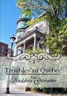 Anddréa Giovanni Tome 1 Troubles au Québec de Virginie Fleuranceau