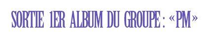 [g][size=14px] [c=#6600ff]DATE DE SORTIE DU 1ER ALBUM DE MHAG! [/c] [/size][/g]