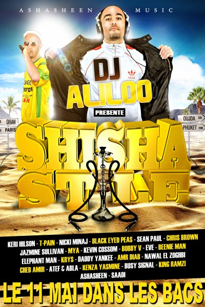 SHISHA STYLE VOL1 - Dj aLiLoO - disponible le 11 MAI 2011