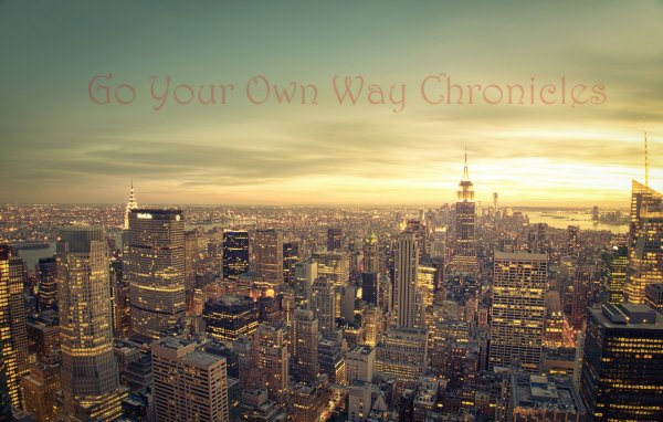 Go Your Own Way Chronicles