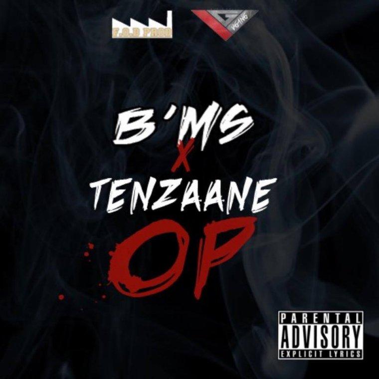 B'MS feat TenZaane - OP (Prod by Dieway)