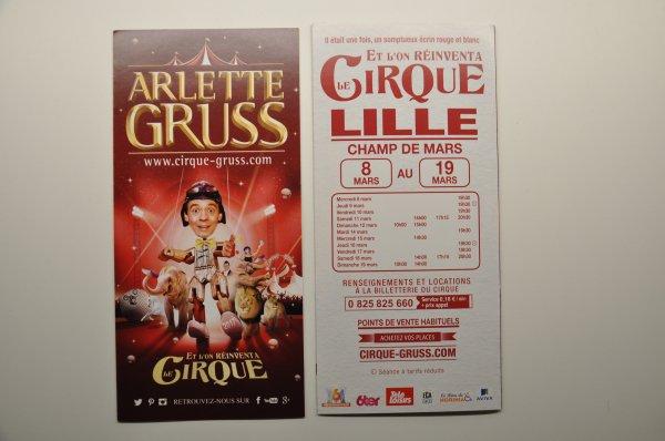 FLYER ARLETTE GRUSS ET L'ON RÉINVENTA LE CIRQUE DU 8 AU 19 MARS 2017 A LILLE CHAMP DE MARS