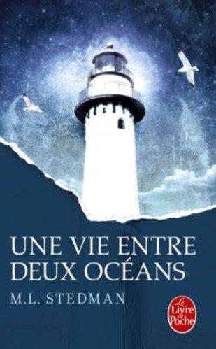 Une vie entre deux océans ~ M.L. Stedman