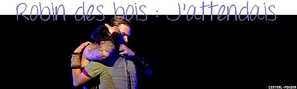 """Découvrez le clip """"J'attendais"""" issu du spectacle musical Robin Des Bois.. ♥"""