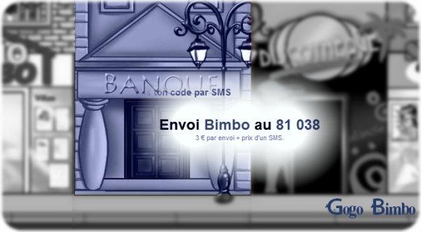 Astuce pour obtenir un code Ma-Bimbo