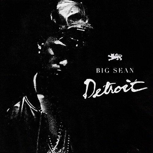 Big Sean - Detroit (MIXTAPE) (COVER)