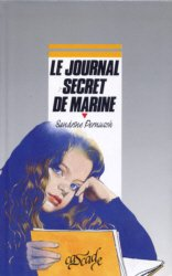 Le journal secret de Marine - Sandrine Pernush