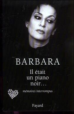 Il était un piano noir - Barbara