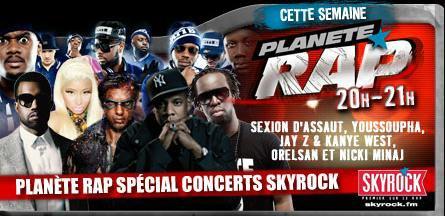 Planète Rap > Semaine du 21/05/12 - Special Concerts Skyrock