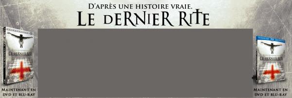 Evènement > Film Skyrock - Le Dernier Rite (Sortie en BluRay et DVD le 1er Juin 2012)