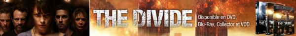 Evènement > Film Skyrock - The divide (Sortie en BluRay et DVD le 1er Juin 2012)