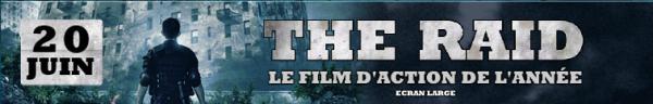 Evènement > Film Skyrock - The Raid (Au cinéma le 20 Juin)