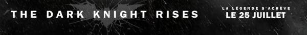 Evènement > Film Skyrock - THE DARK KNIGHT RISES (Sortie le 25 juillet)