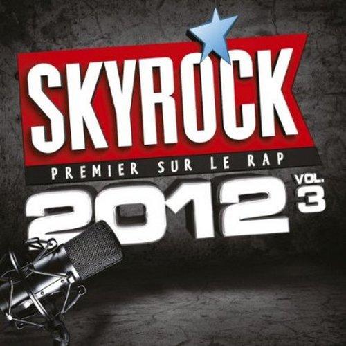 L'Actu > Skyrock 2012 Volume 3 ! (Le 6 Août dans les bacs)