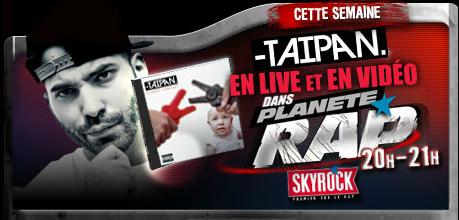Planète Rap > TAIPAN - Semaine du 1/10/12 au 5/10/12