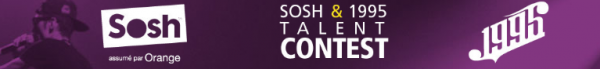 L'Actu > Sosh & 1995 Talent Contest