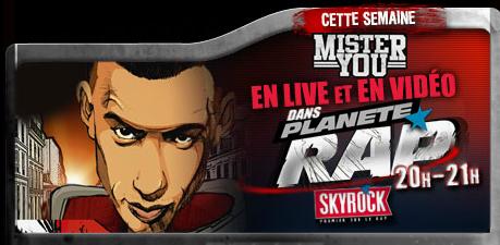 Planète Rap > Mister You (Semaine du 29/10/12 au 2/11/12)