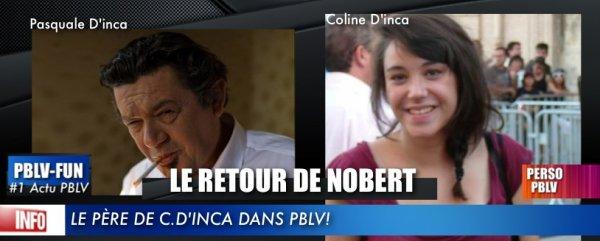 LE PÈRE DE COLINE D'INCA DANS PBLV !