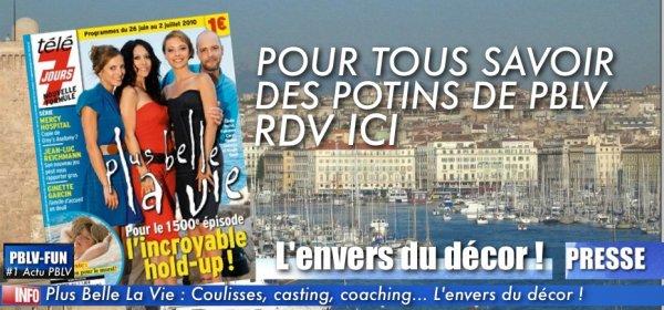 Plus Belle La Vie : Coulisses, casting, coaching... L'envers du décor !