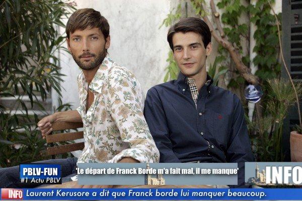 Laurent Kérusoré : 'Le départ de Franck Borde m'a fait mal, il me manque'