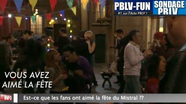 SONDAGE: Avez vous aimé la fête du Mistral  ???