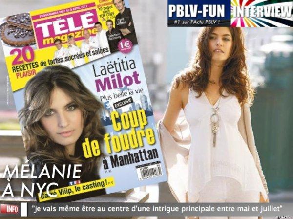 INTERVIEW DE LAETITA MILOT: MÉLANIE SERA CET ÉTÉ AU COEUR D'UNE INTRIGUE !