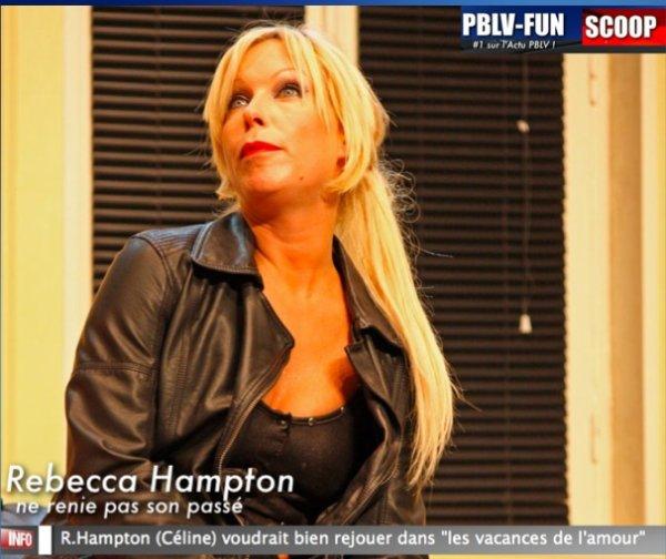 Rebecca Hampton ne renie pas son passé