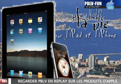 REGARDER EN REPLAY PBLV SUR IPAD ET IPHONE