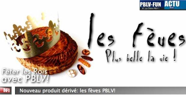 INSOLITE: Les fèves (galette des rois) PBLV en 2012 !?...