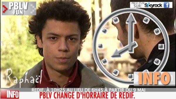PLUS BELLE LA VIE CHANGE D' HORAIRE DE REDIFFUSION