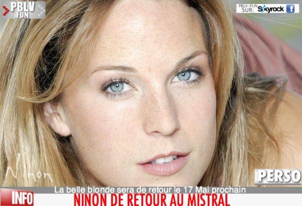 NINON DE RETOUR AU MISTRAL !