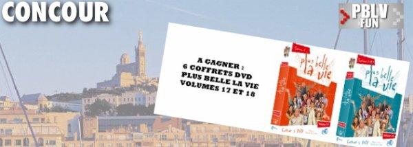 6 coffrets Plus Belle la vie volume 17 et 18 à gagner du 04/05/2011 au 25/05/2011