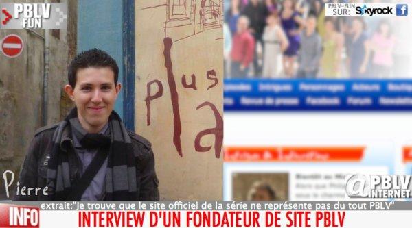 PBLV ET INTERNET (2/3): INTERVIEW DU CRÉATEUR D'UN DES PRINCIPAUX SITES DE PBLV