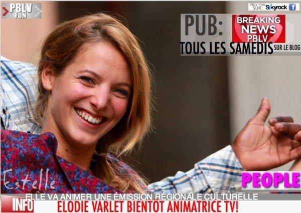 ELODIE VARLET (ESTELLE PBLV) DEVIENT ANIMATRICE TV !