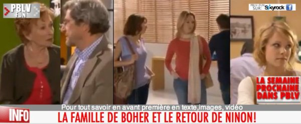 LA SEMAINE PROCHAINE: RETOUR DE NINON/ FAMILLE DE BOHER/ JOHANNA & XAVIER ...