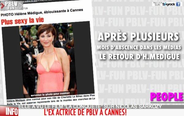 HÉLÈNE MÉDIGUE (EX-CHARLOTTE) À CANNES!