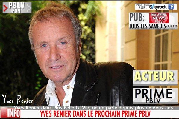 YVES RENIER DANS LE PROCHAIN PRIME DE PLUS BELLE LA VIE