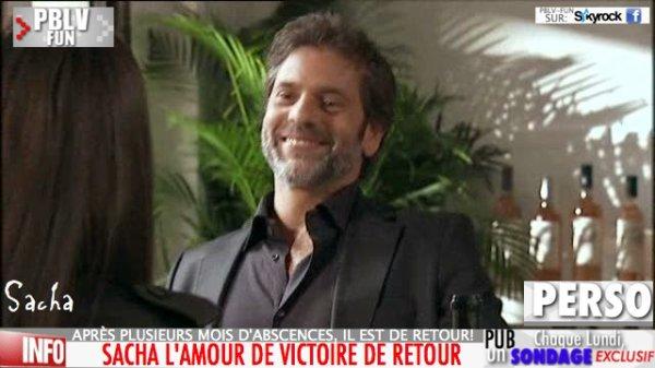 SACHA LE GRAND AMOUR DE VICTOIRE DE RETOUR