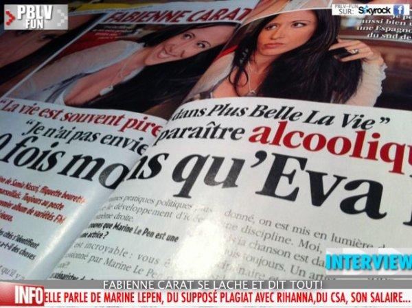 INTERVIEW FABINNE CARAT (SAMIA) ELLE PARLE DE SALAIRE,PBLV,SON ALBUM, SON PLAGIAT AVEC RHANNA, MARINE LE PEN ...