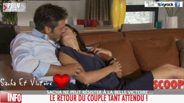SCOOP: RETOUR DU COUPLE SACHA / VICTOIRE !