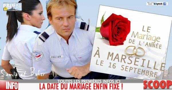 MARIAGE DE SAMIA ET BOHER: LA DATE ENFIN FIXÉE !