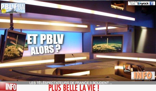 LES TÉLÉSPECTATEURS DE FRANCE 3 BOUDENT PLUS BELLE LA VIE