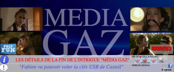 LA FIN DE L'INTRIGUE MÉDIA GAZ ICI